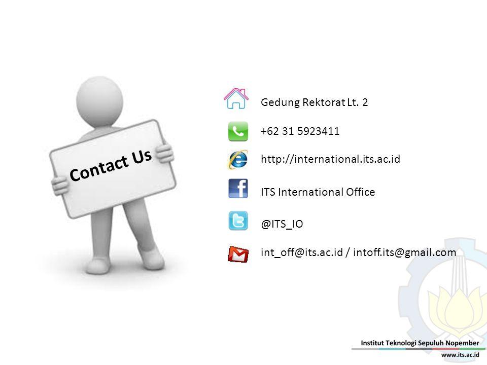 Contact Us Gedung Rektorat Lt. 2 +62 31 5923411