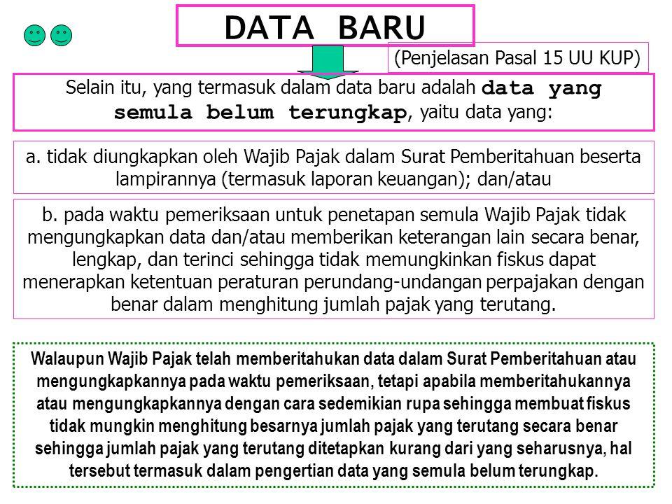 DATA BARU (Penjelasan Pasal 15 UU KUP)