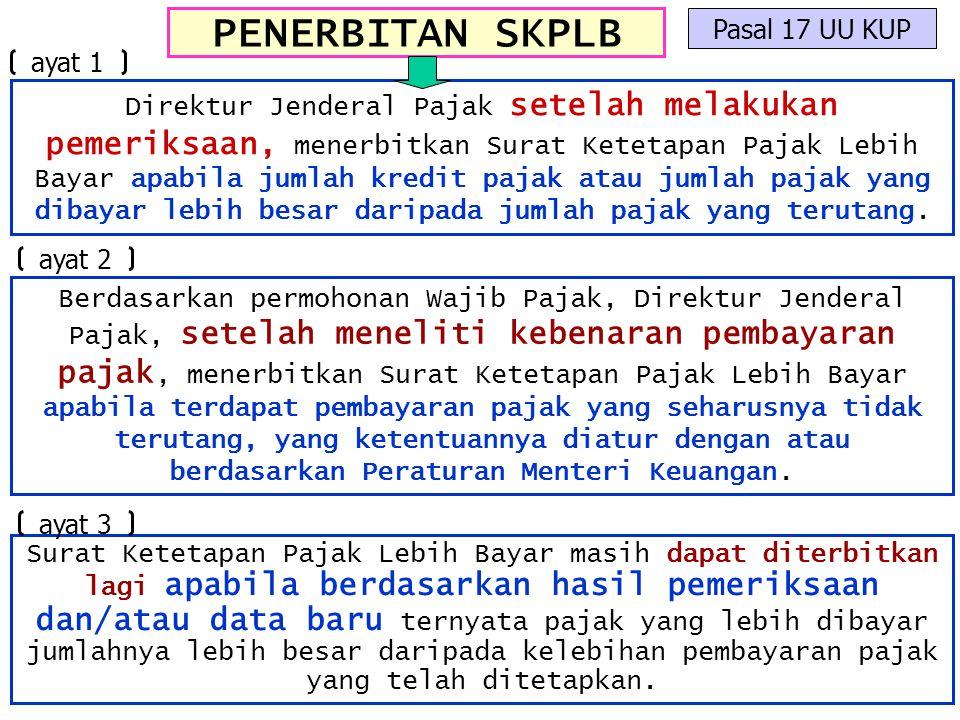 PENERBITAN SKPLB Pasal 17 UU KUP ayat 1