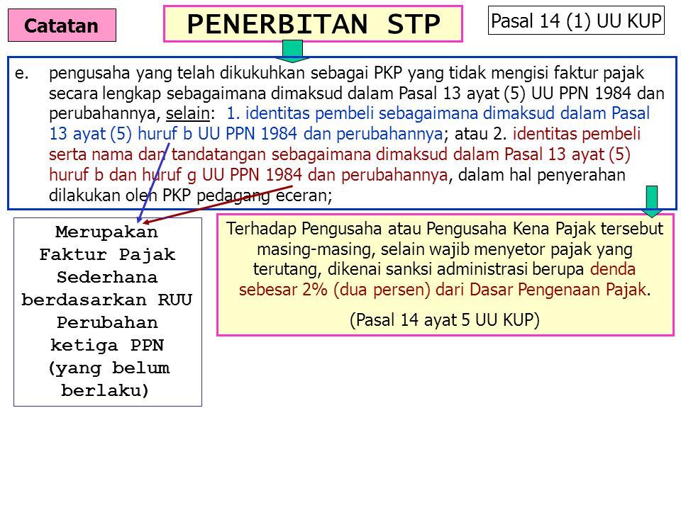 PENERBITAN STP Pasal 14 (1) UU KUP Catatan
