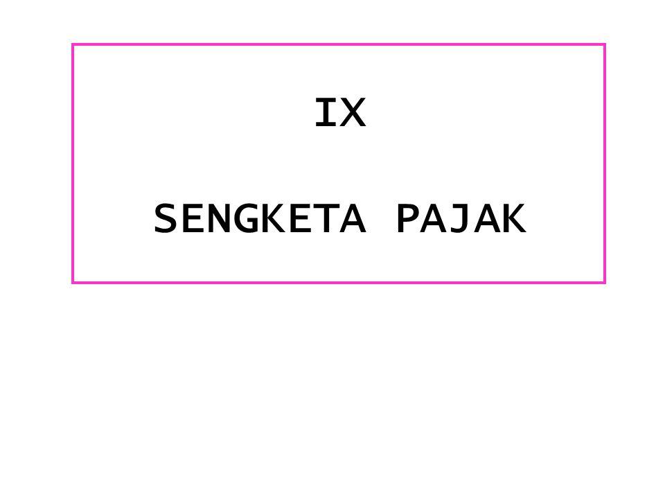 IX SENGKETA PAJAK