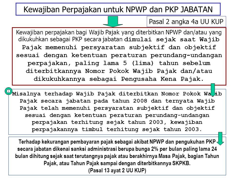 Kewajiban Perpajakan untuk NPWP dan PKP JABATAN