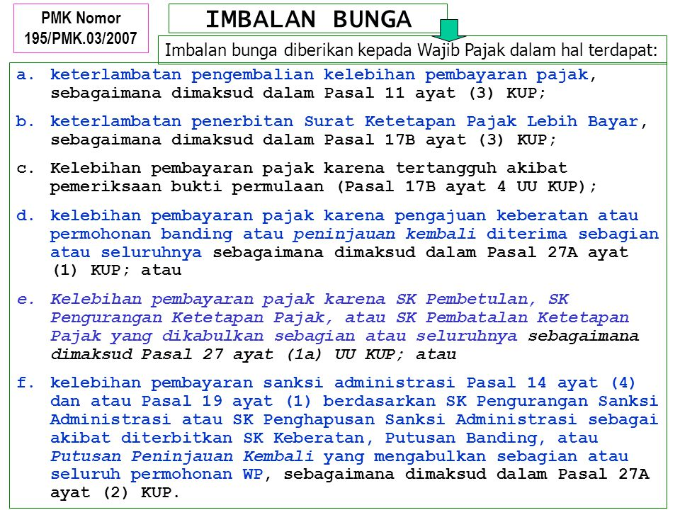 IMBALAN BUNGA PMK Nomor 195/PMK.03/2007