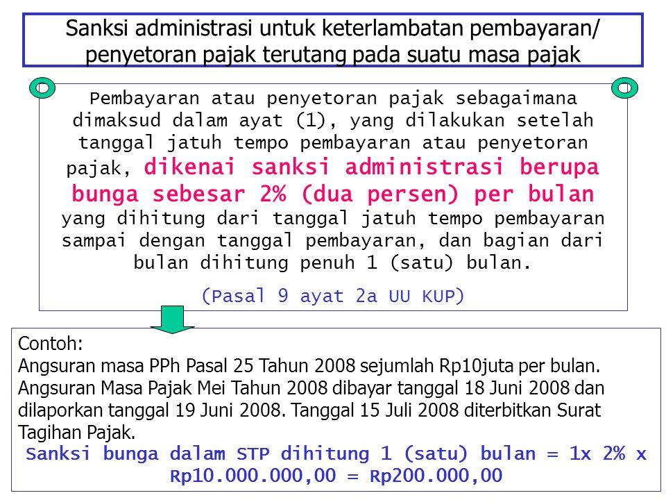 Sanksi administrasi untuk keterlambatan pembayaran/ penyetoran pajak terutang pada suatu masa pajak