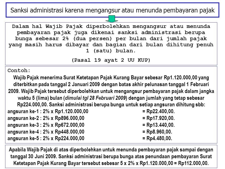 Sanksi administrasi karena mengangsur atau menunda pembayaran pajak