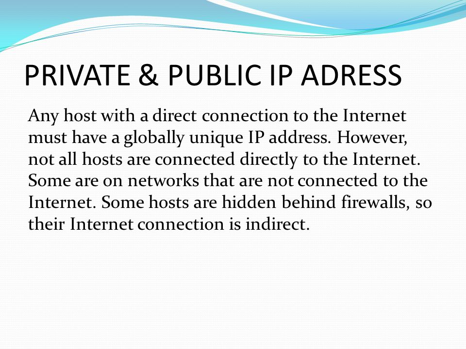 PRIVATE & PUBLIC IP ADRESS