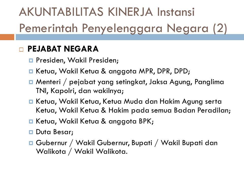 AKUNTABILITAS KINERJA Instansi Pemerintah Penyelenggara Negara (2)