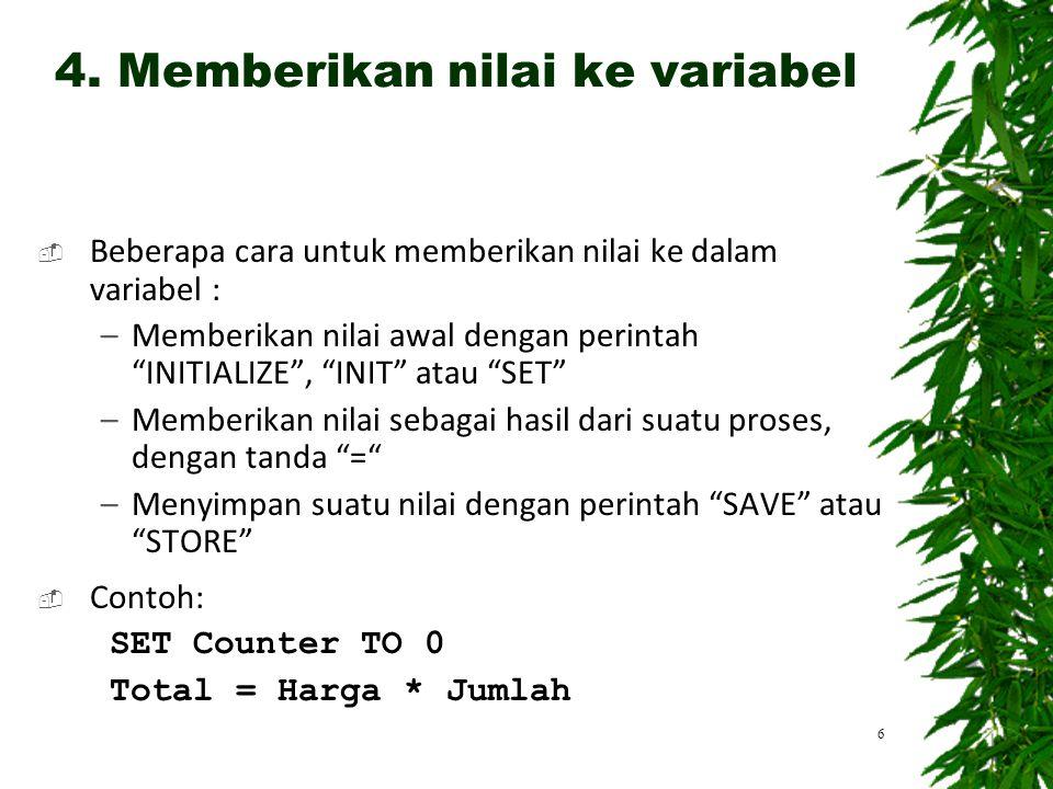 4. Memberikan nilai ke variabel
