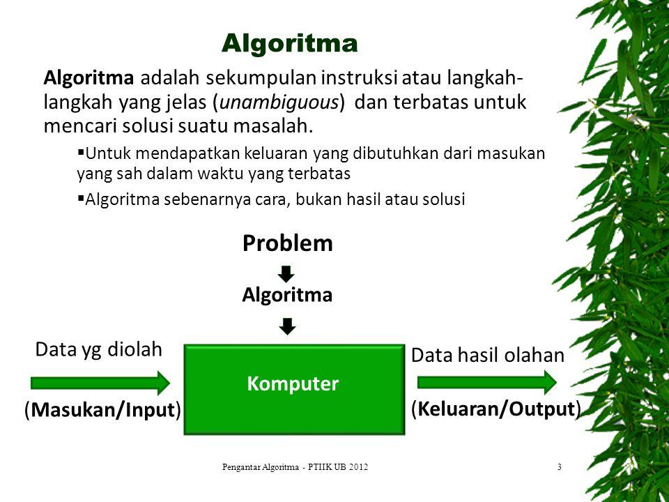Pengantar Algoritma - PTIIK UB 2012