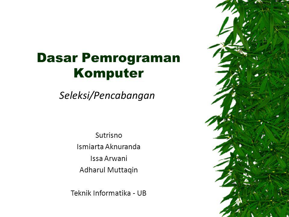 Dasar Pemrograman Komputer