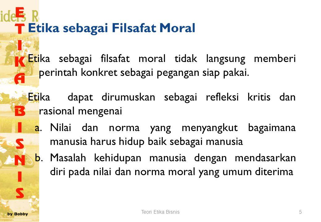 Etika sebagai Filsafat Moral