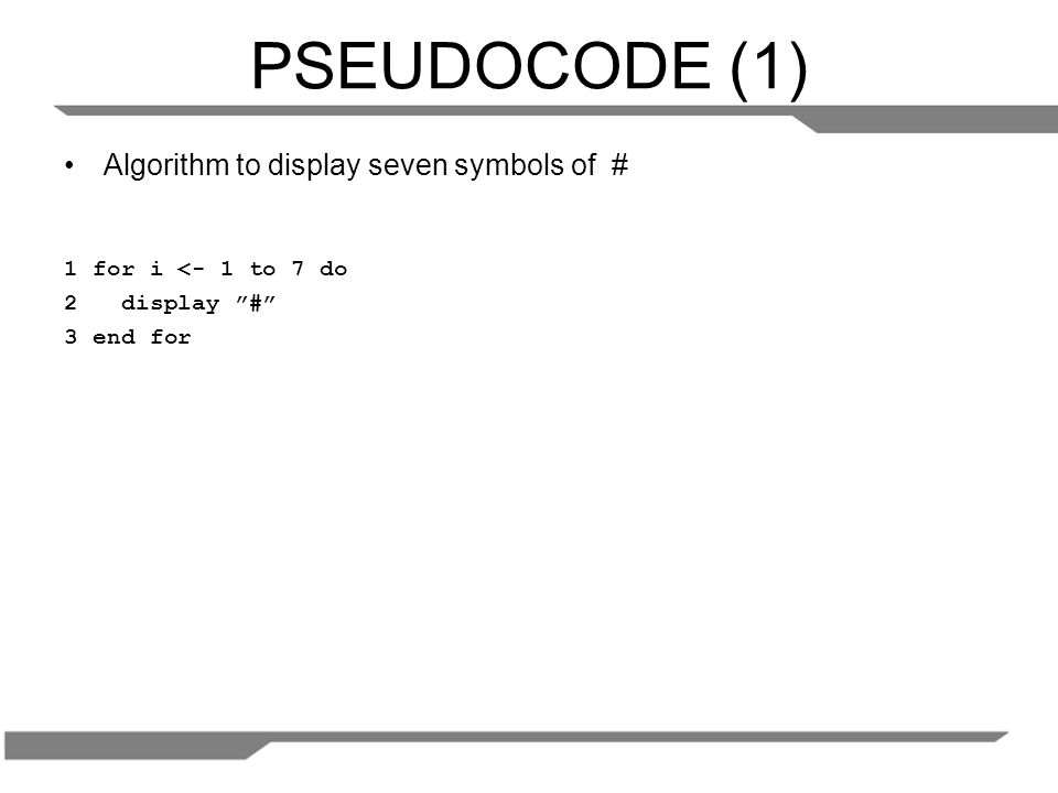 PSEUDOCODE (1) Algorithm to display seven symbols of #