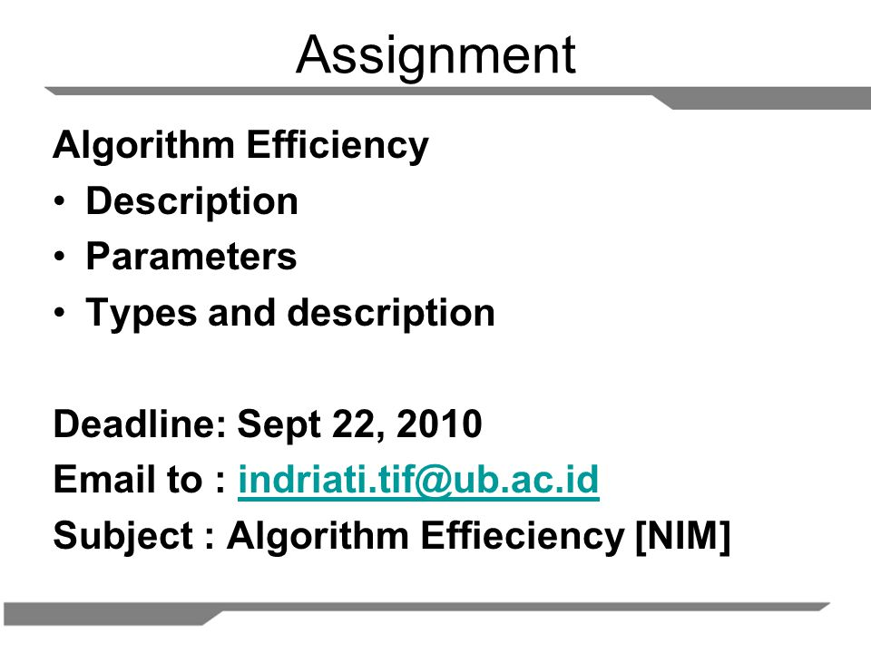 Assignment Algorithm Efficiency Description Parameters
