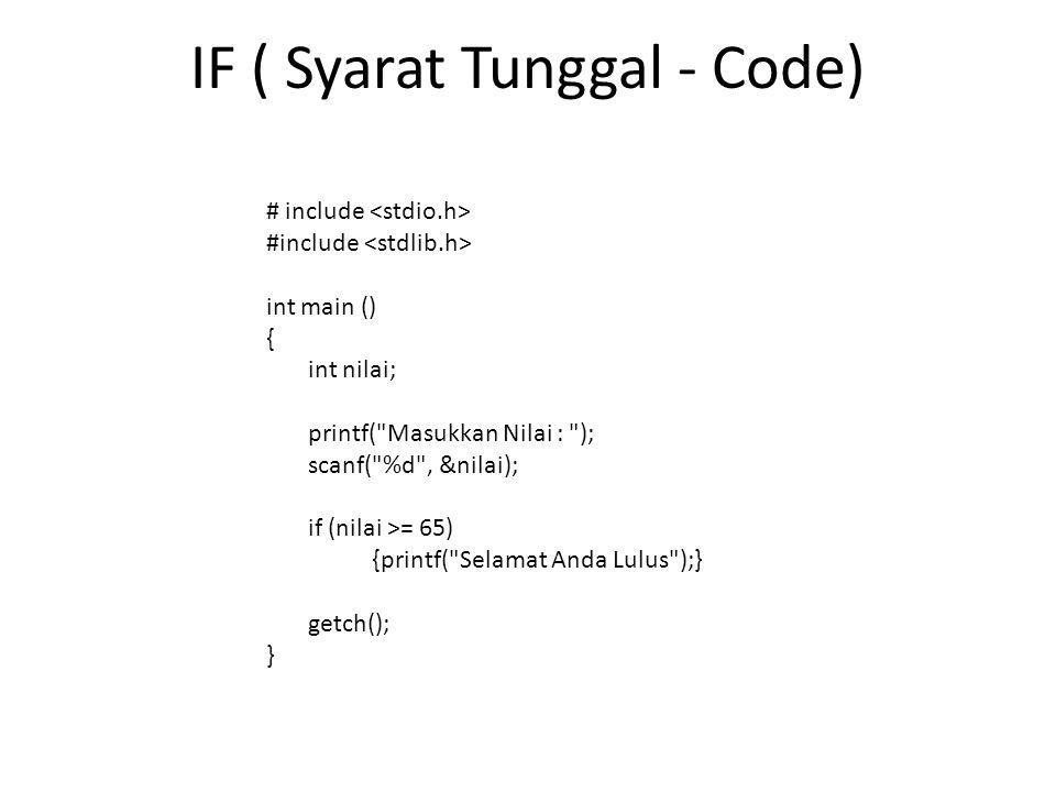 IF ( Syarat Tunggal - Code)