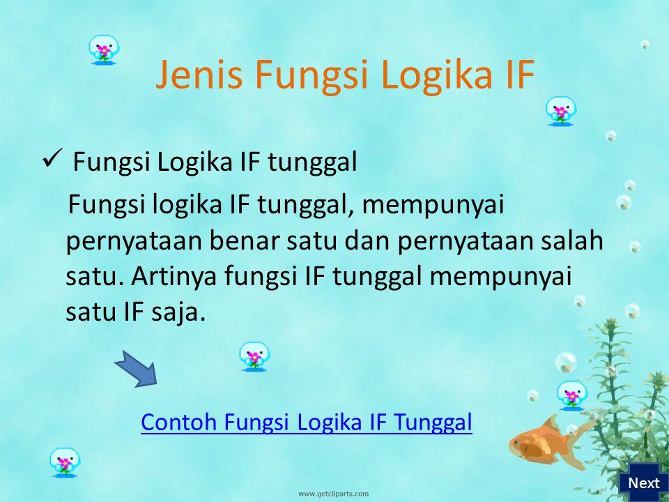 Contoh Fungsi Logika IF Tunggal