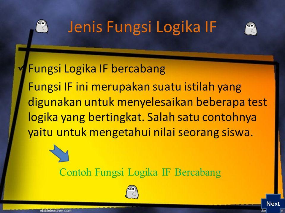 Contoh Fungsi Logika IF Bercabang