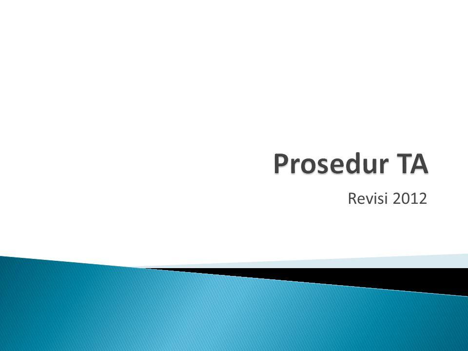 Prosedur TA Revisi 2012