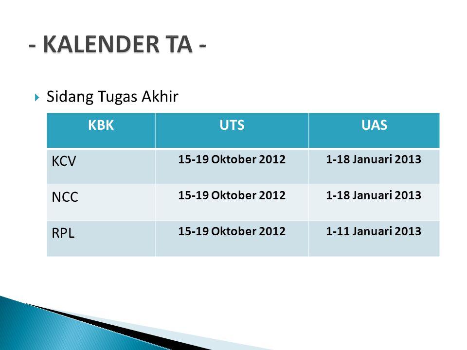 - KALENDER TA - Sidang Tugas Akhir KBK UTS UAS KCV NCC RPL