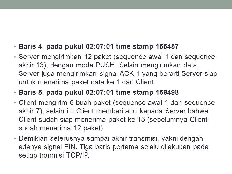 Baris 4, pada pukul 02:07:01 time stamp 155457