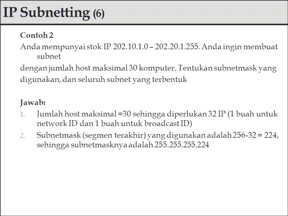 IP Subnetting (6) Contoh 2
