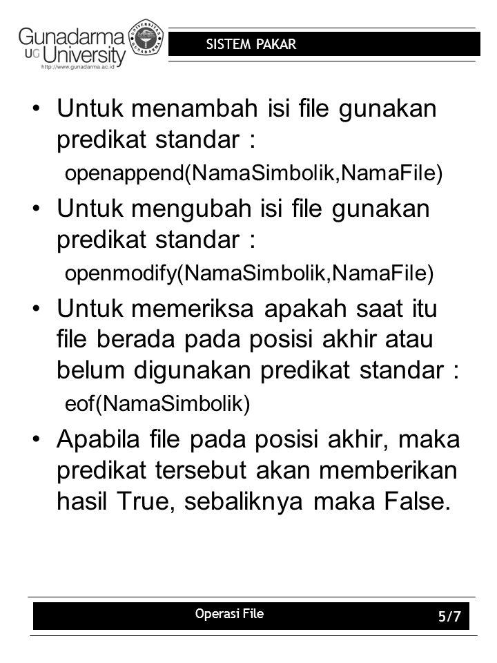 Untuk menambah isi file gunakan predikat standar :