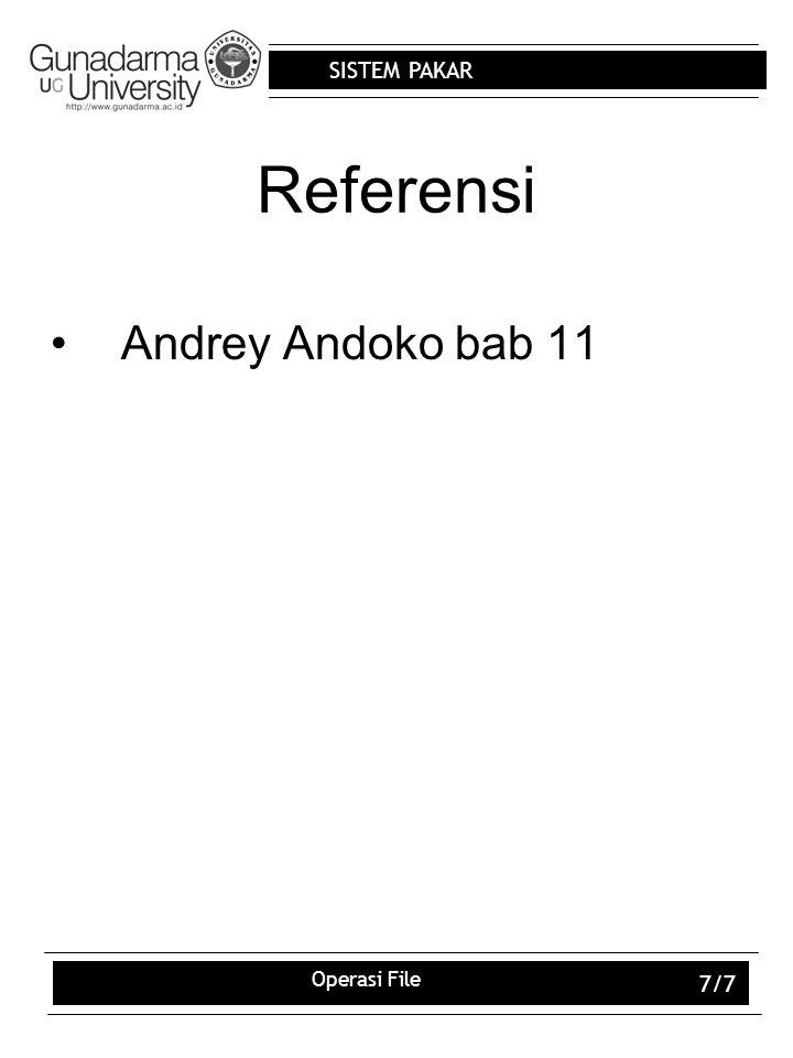Referensi Andrey Andoko bab 11 Operasi File
