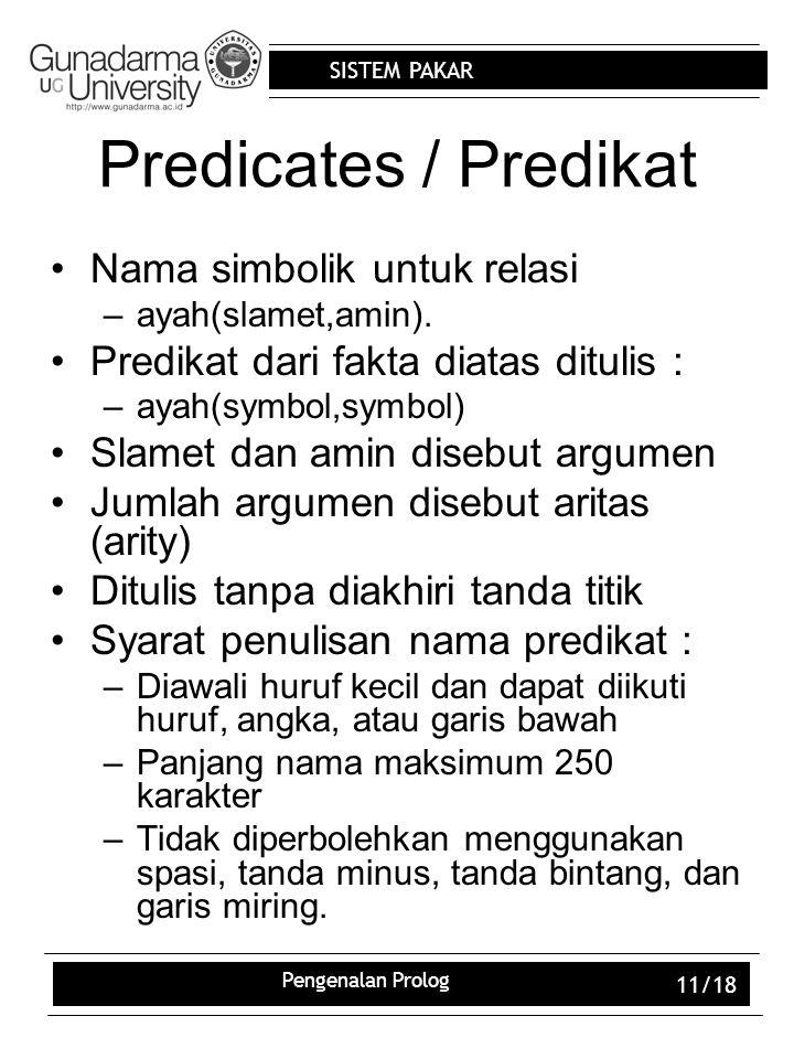 Predicates / Predikat Nama simbolik untuk relasi