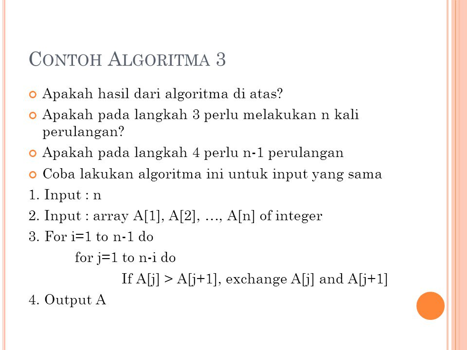 Contoh Algoritma 3 Apakah hasil dari algoritma di atas