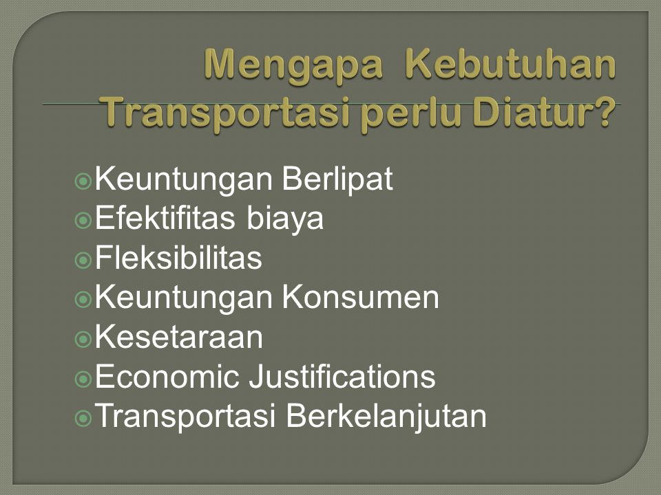 Mengapa Kebutuhan Transportasi perlu Diatur