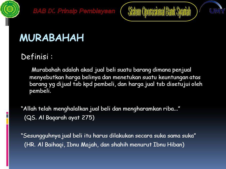 MURABAHAH Definisi :