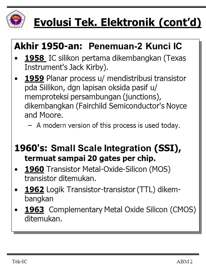 Evolusi Tek. Elektronik (cont'd)