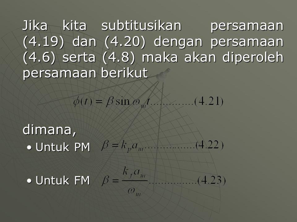 Jika kita subtitusikan persamaan (4. 19) dan (4