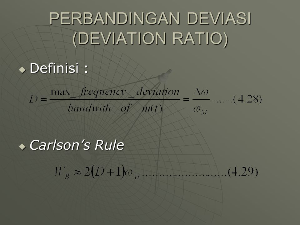 PERBANDINGAN DEVIASI (DEVIATION RATIO)