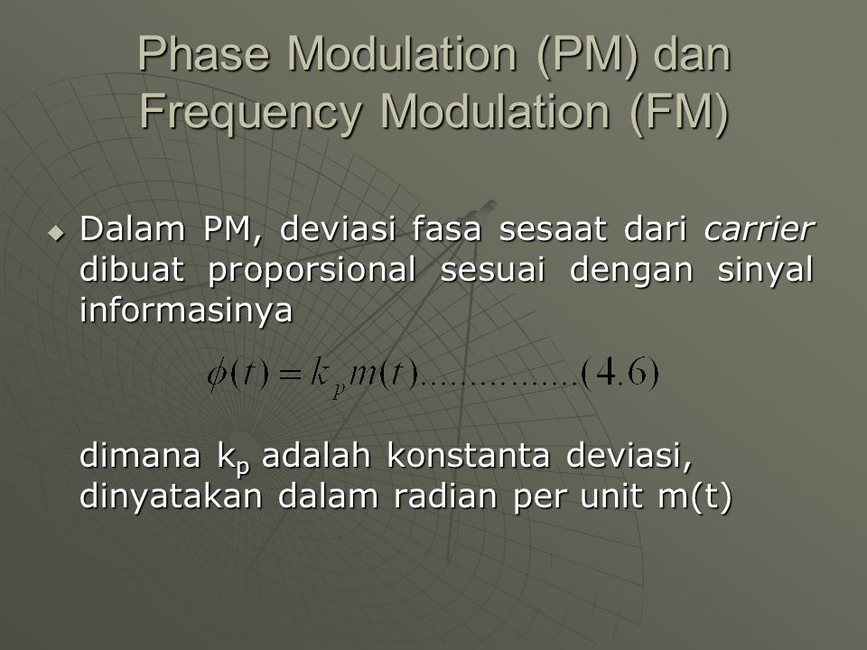 Phase Modulation (PM) dan Frequency Modulation (FM)