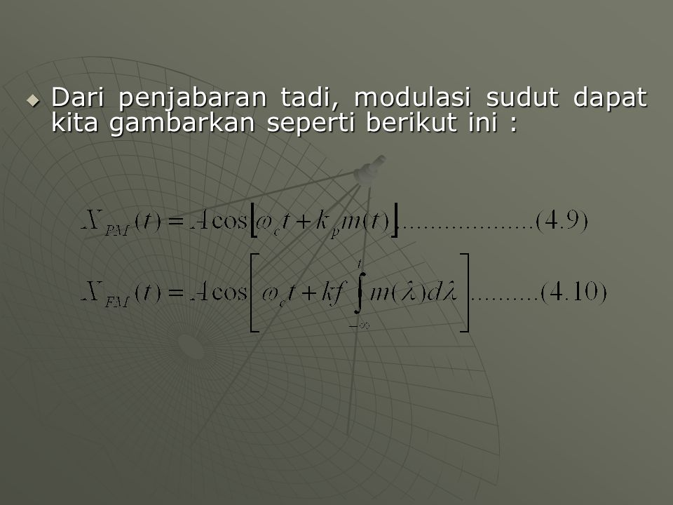Dari penjabaran tadi, modulasi sudut dapat kita gambarkan seperti berikut ini :