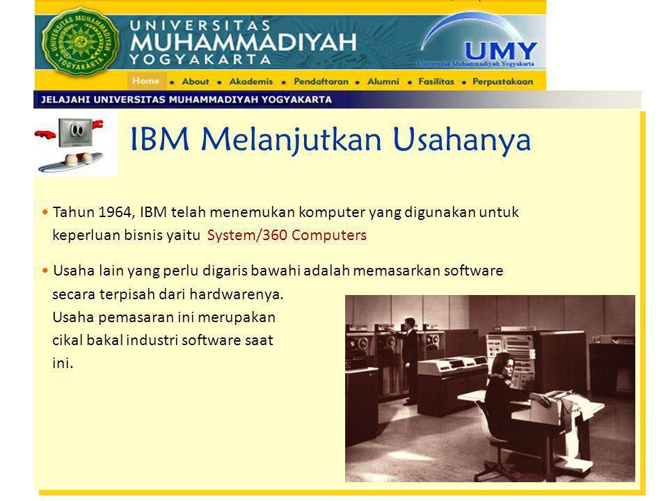 IBM Melanjutkan Usahanya