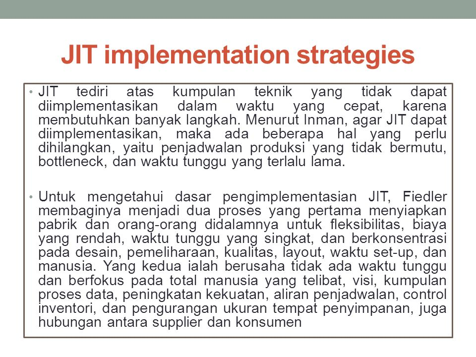JIT implementation strategies