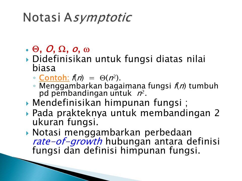 Notasi Asymptotic Q, O, W, o, w