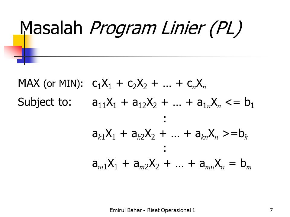 Masalah Program Linier (PL)