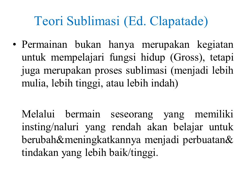 Teori Sublimasi (Ed. Clapatade)