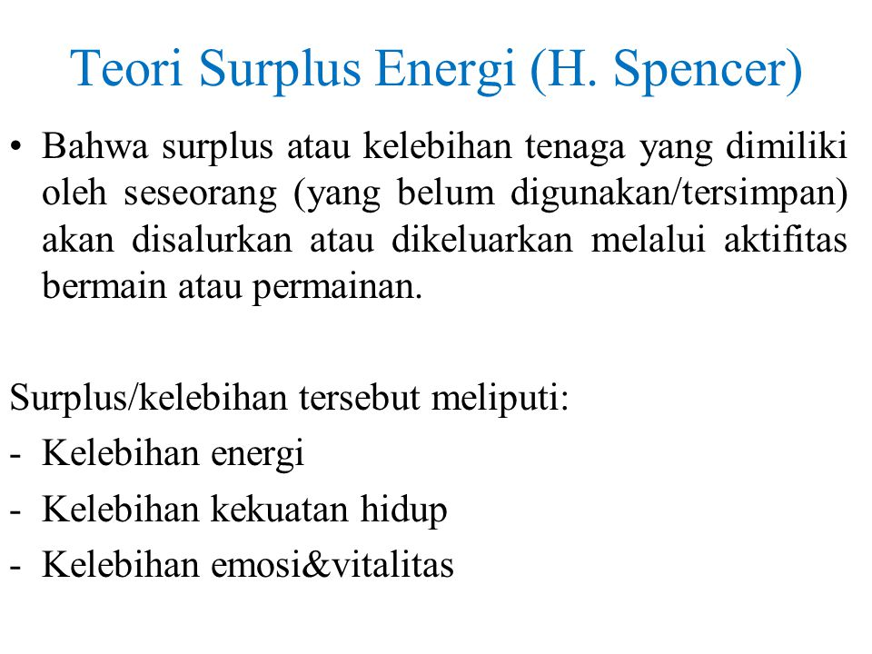 Teori Surplus Energi (H. Spencer)
