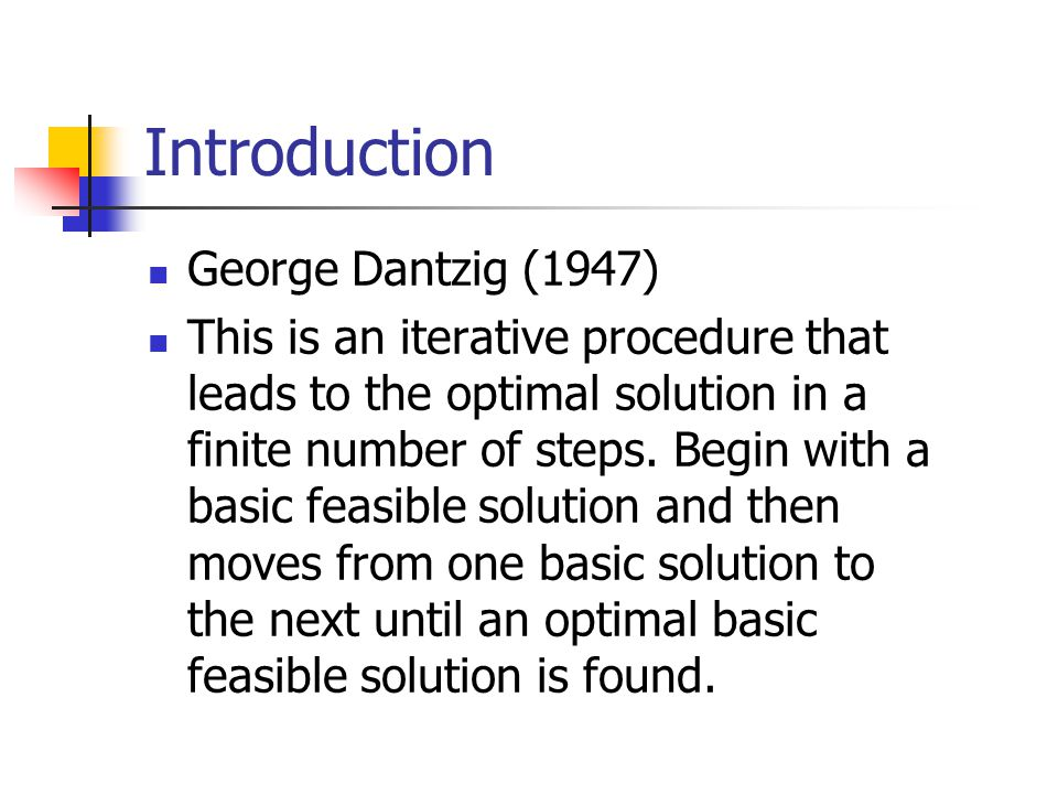 Introduction George Dantzig (1947)