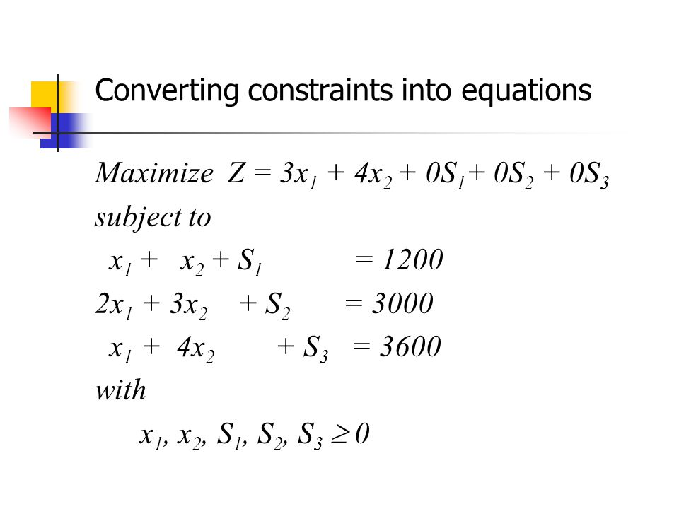 Converting constraints into equations