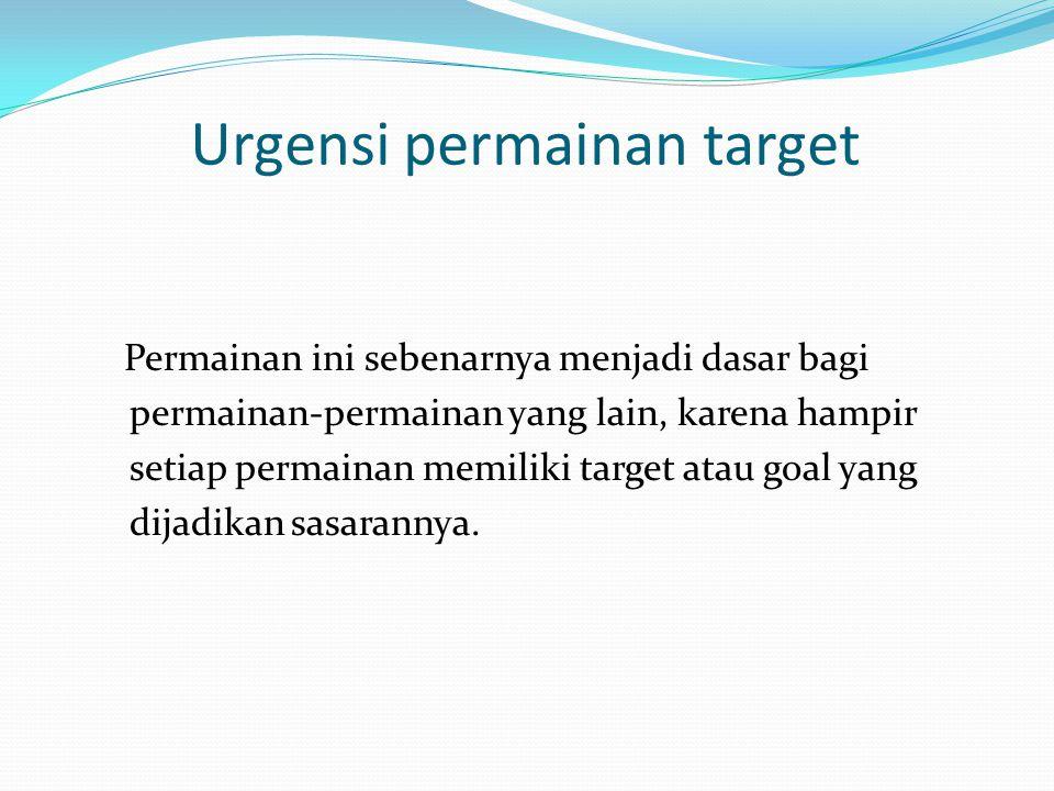 Urgensi permainan target