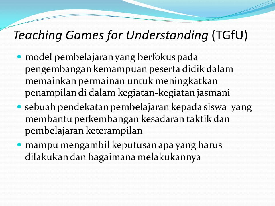 Teaching Games for Understanding (TGfU)