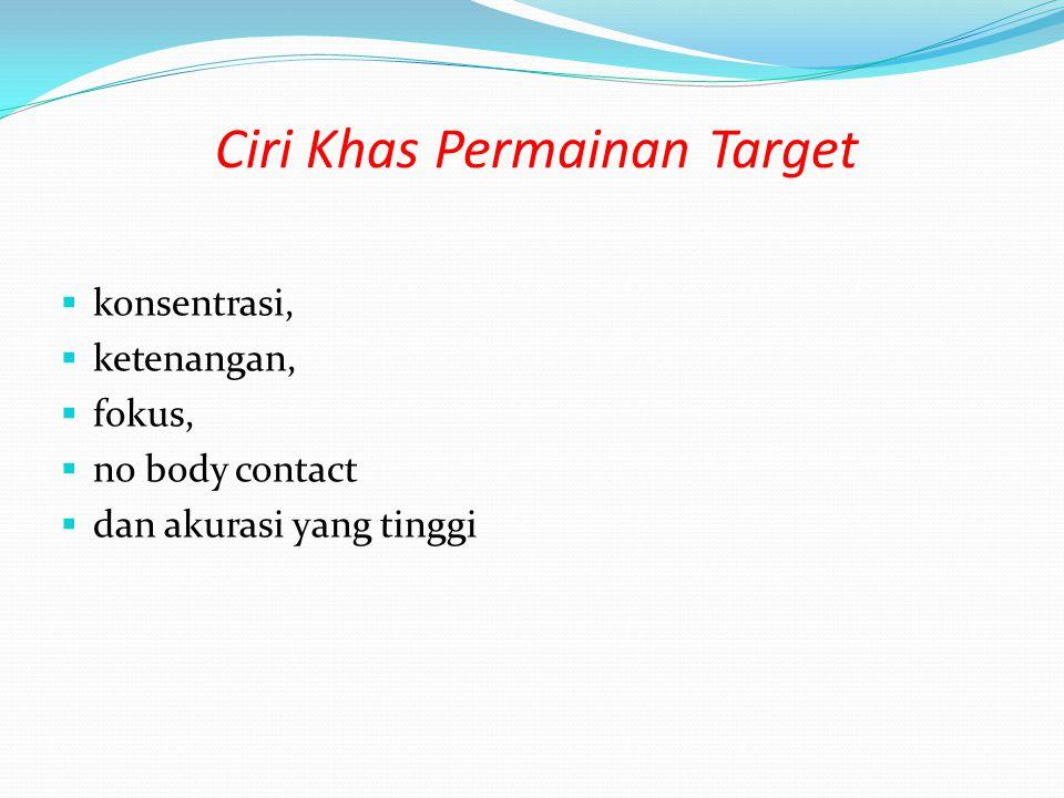 Ciri Khas Permainan Target