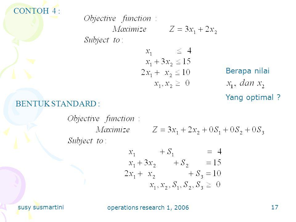 CONTOH 4 : BENTUK STANDARD : Berapa nilai Yang optimal
