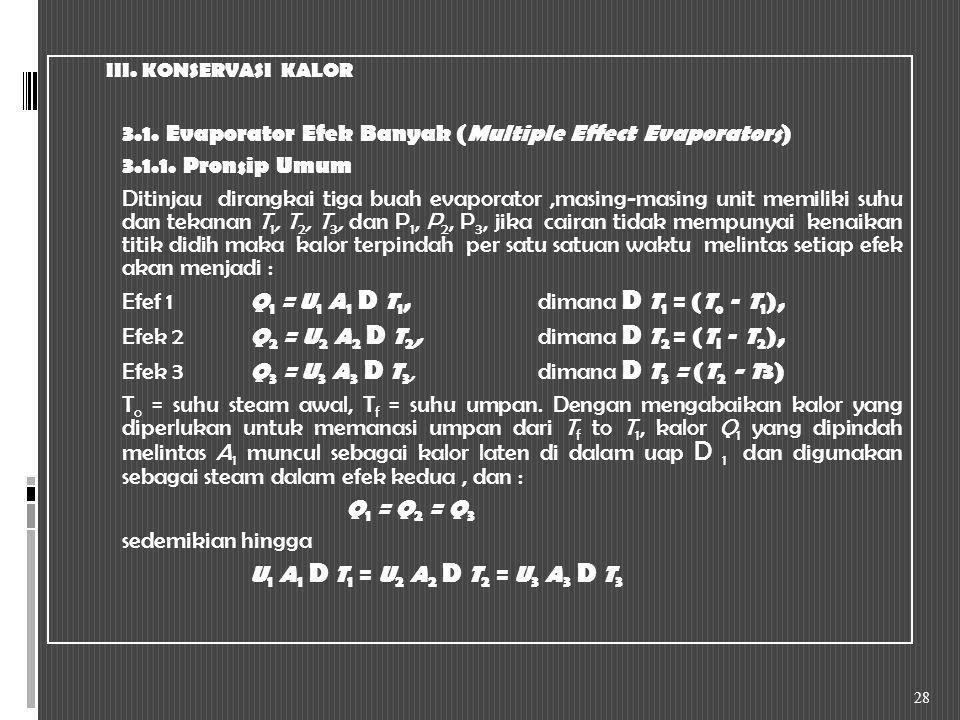 3.1. Evaporator Efek Banyak (Multiple Effect Evaporators)