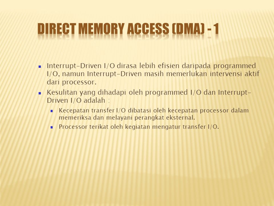 Direct Memory Access (DMA) - 1