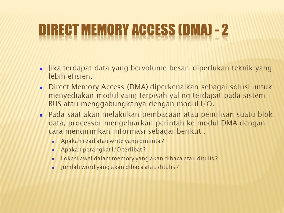 Direct Memory Access (DMA) - 2